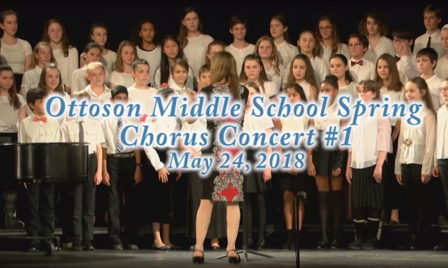 Ottoson Middle School Spring Chorus Concert #1 – May 24, 2018