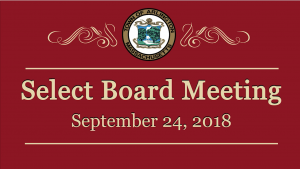 Select Board Meeting – September 24, 2018