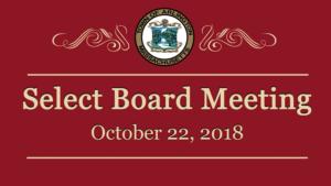 Select Board Meeting – October 22, 2018