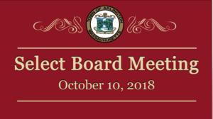 Select Board Meeting – October 10, 2018