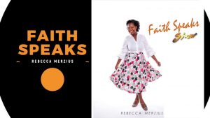 Faith Speaks – Ep. 1
