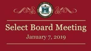 Select Board Meeting – January 7, 2019