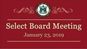 Select Board Meeting – January 23, 2019