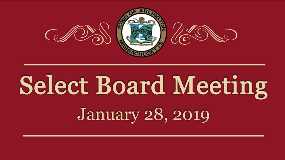 Select Board Meeting – January 28, 2019