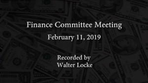 Finance Committee Meeting – February 11, 2019