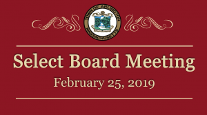 Select Board Meeting – February 25, 2019