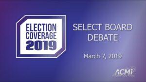 Select Board Candidates' Debate 2019