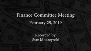 Finance Committee Meeting – February 25, 2019