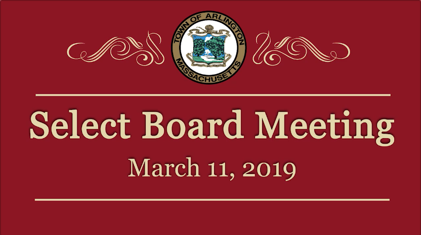 Select Board Meeting – March 11, 2019