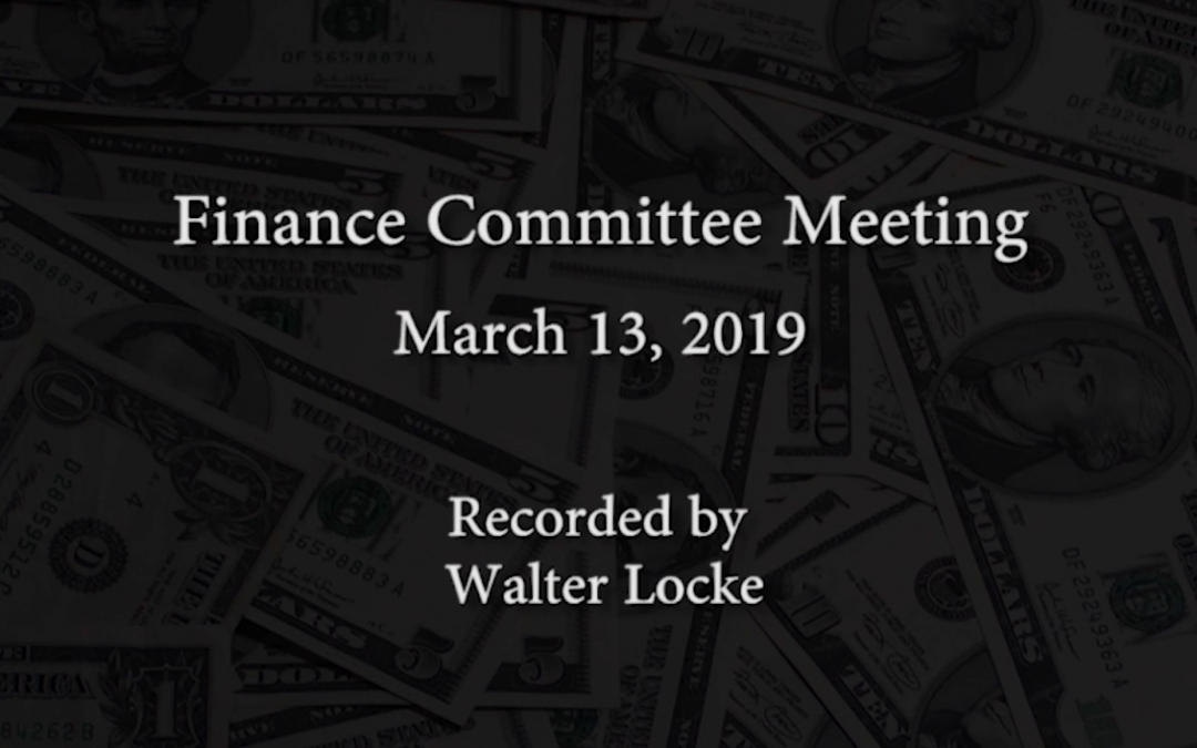 Finance Committee Meeting – March 13, 2019