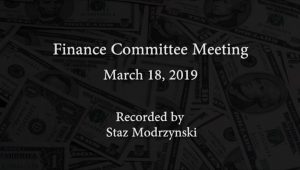 Finance Committee Meeting – March 18, 2019