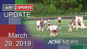ACMi Sports Update: March 29, 2019