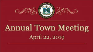 Town Meeting – April 22, 2019