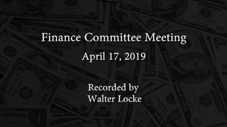 Finance Committee Meeting – April 17, 2019