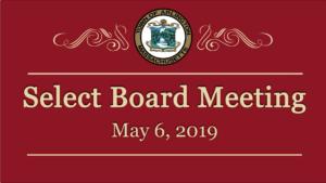 Select Board Meeting – May 6, 2019