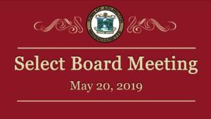 Select Board Meeting – May 20, 2019