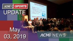 ACMi Sports Update: May 03, 2019