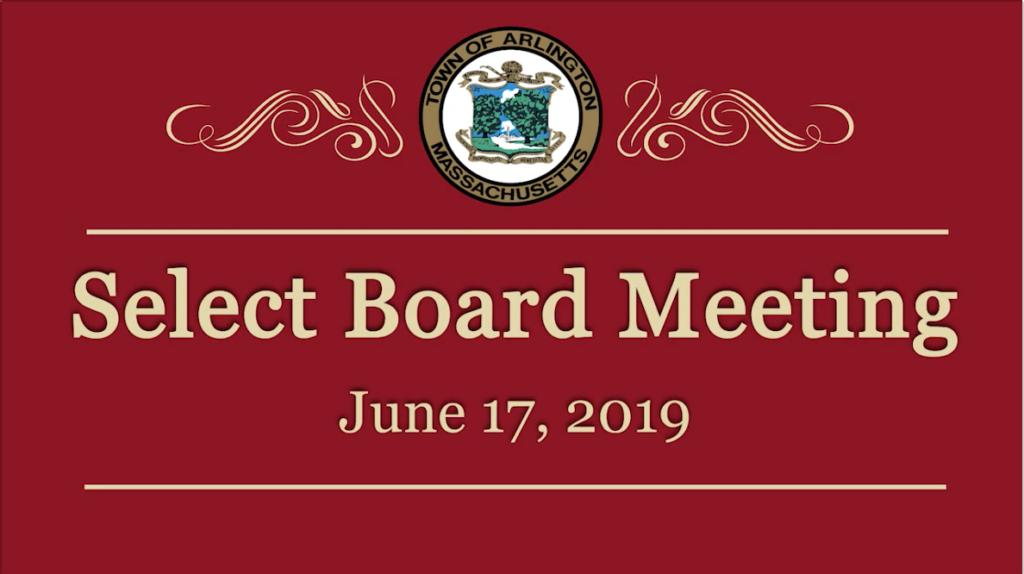 Select Board Meeting – June 13, 2019