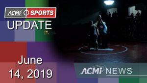 ACMi Sports Update: June 14, 2019