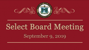 Select Board Meeting – September 9, 2019