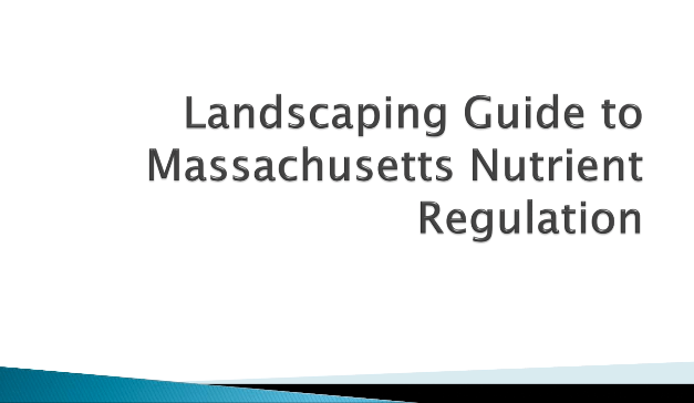 Landscaping Guide to Massachusetts Nutrient Regulation