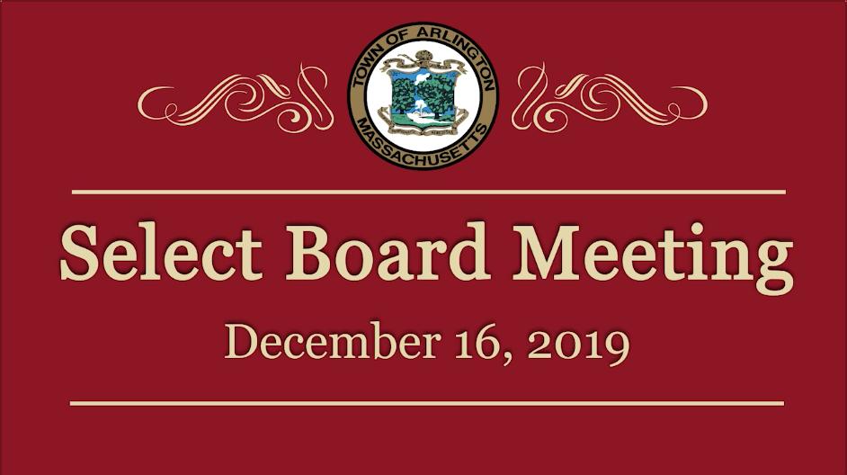 Select Board Meeting – December 16, 2019