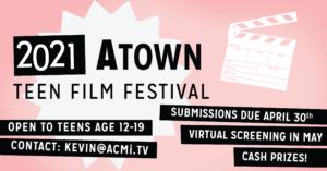 ATown Teen Film Festival 2021 promo