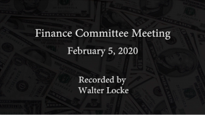 Finance Committee Meeting – February 5, 2020