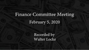 Finance Committee Meeting – February 5, 2020