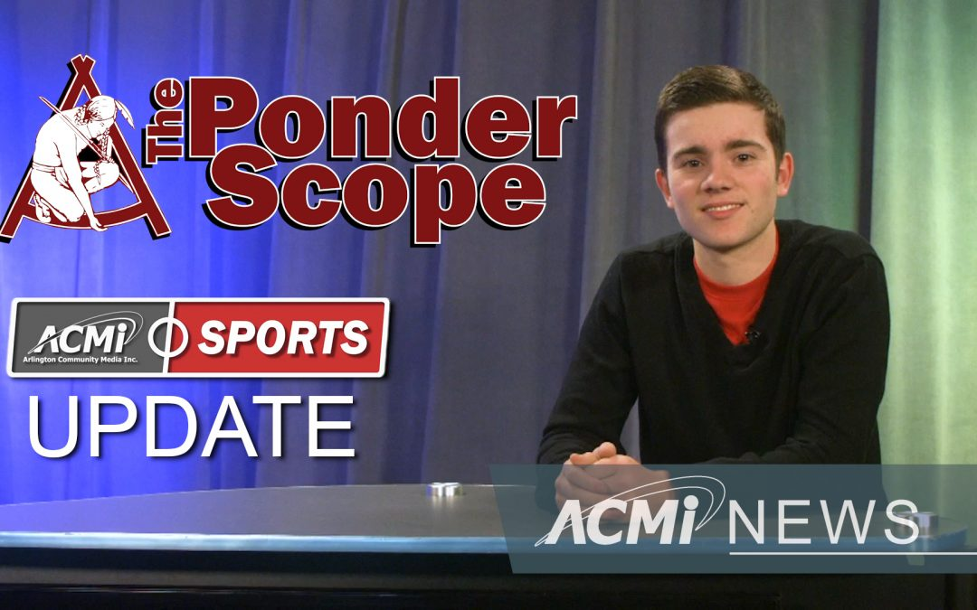 The Ponder Scope and Sports Update | February 28, 2020