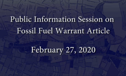Public Information Session on Fossil Fuel Warrant Article – February 27, 2020