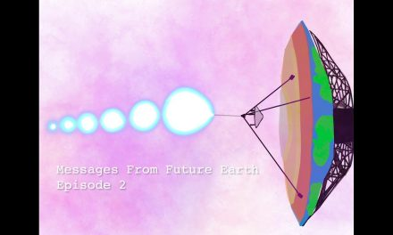 Messages From Future Earth – Episode 2