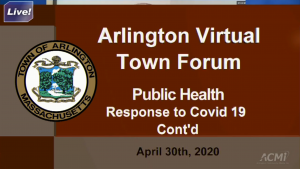 Virtual Town Forum: Town's Public Health Response (Continued) – April 30, 2020