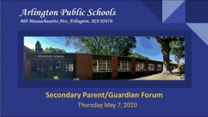 Secondary Parent/Guardian Forum – May 7, 2020