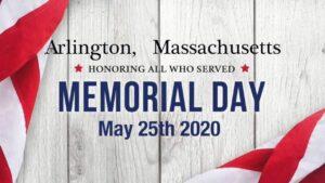 Memorial Day Arlington MA May 25th 2020