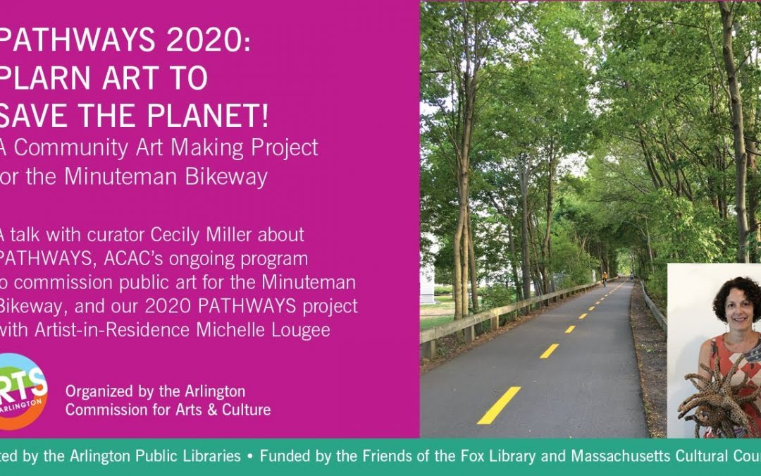 ACAC's PATHWAYS and an introduction to our 2020 Artist-in-Residence Project with Michelle Lougee