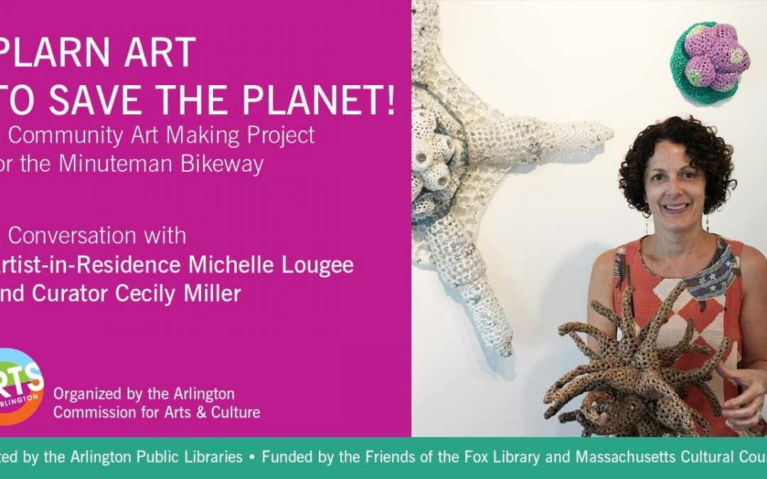 Plarn Art to Save the Planet! A conversation with Michelle Lougee and Cecily Miller