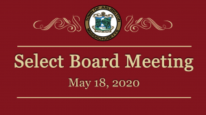 Select Board Meeting – May 18, 2020