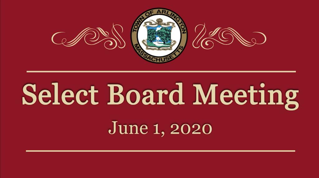 Select Board Meeting – June 1, 2020