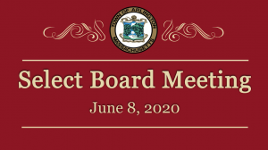 Select Board Meeting – June 8, 2020