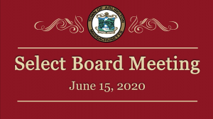 Select Board Meeting – June 15, 2020