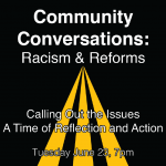 Community Conversation: Racism and Reforms
