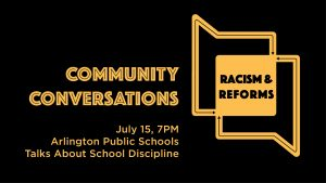 Community Conversations: Arlington Public Schools Talks About Discipline – July 15, 2020