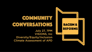 Community Conversations: VISIONS, Inc. Diversity/Equity/Inclusion Climate Assessment of APD