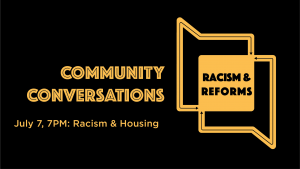 Community Conversations: Race & Housing July 7, 2020