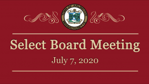 Select Board Meeting – July 7, 2020