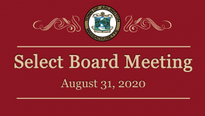 Select Board Meeting – August 31, 2020