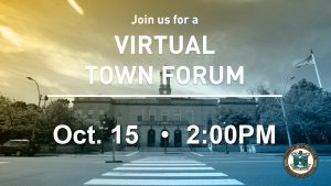 Virtual Town Forum: Ongoing Pandemic Preparedness & Operations – October 15, 2020