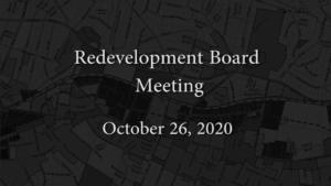 Redevelopment Board Meeting – October 26, 2020