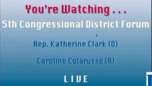 5th District Congressional Candidate Forum: Caroline Colarusso & Rep. Katherine Clark
